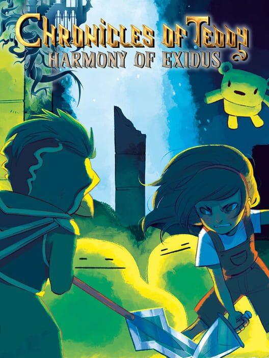 Chronicles of Teddy: Harmony of Exidus image