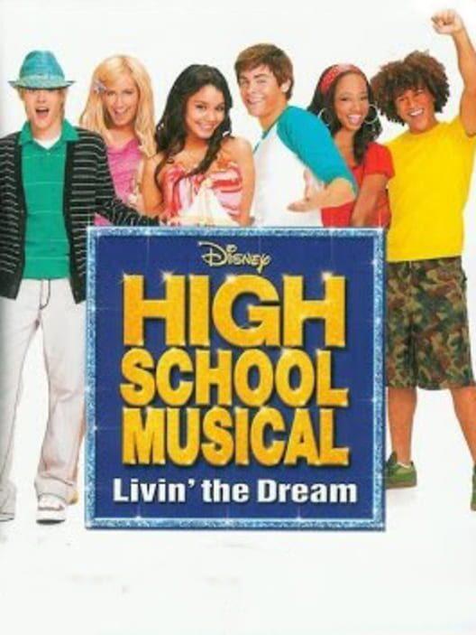 Disney High School Musical: Livin' the Dream image