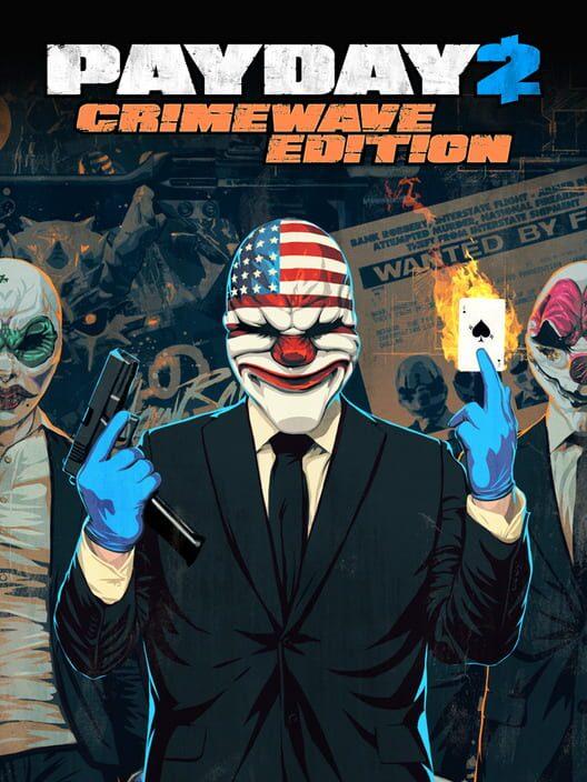 Payday 2: Crimewave Edition image