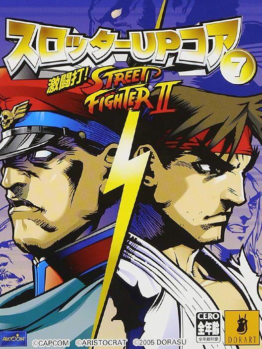 Slotter Up Core 7: Dekitou da! Street Fighter II image