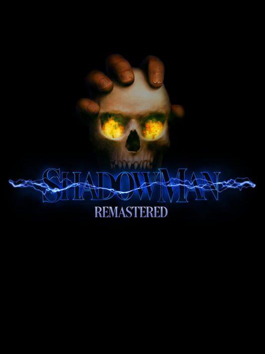 Shadow Man Remastered image