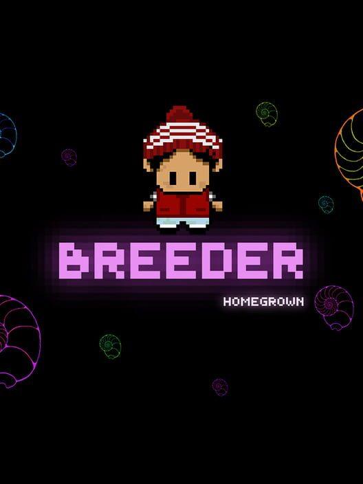 Breeder: Homegrown - Director's Cut image
