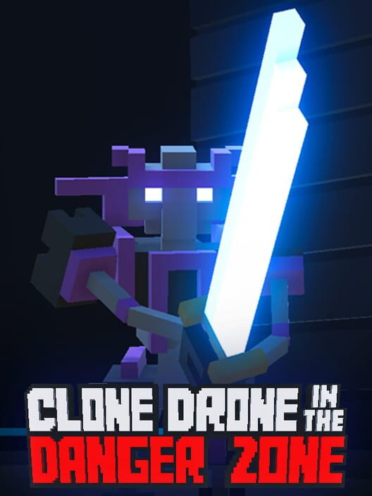 Clone Drone in the Danger Zone image