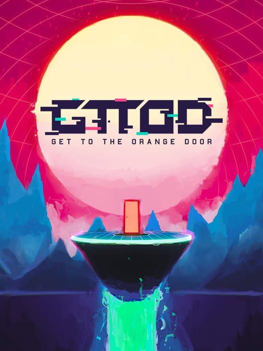 GTTOD: Get To The Orange Door image