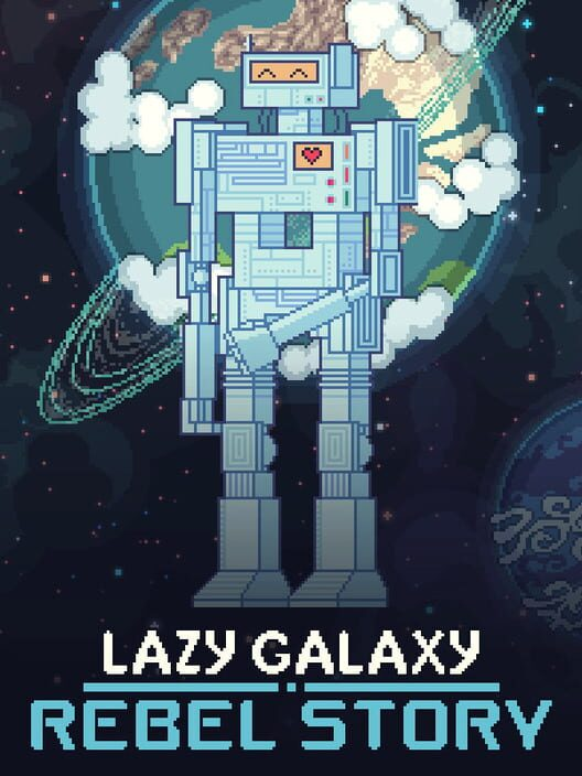 Lazy Galaxy: Rebel Story Display Picture