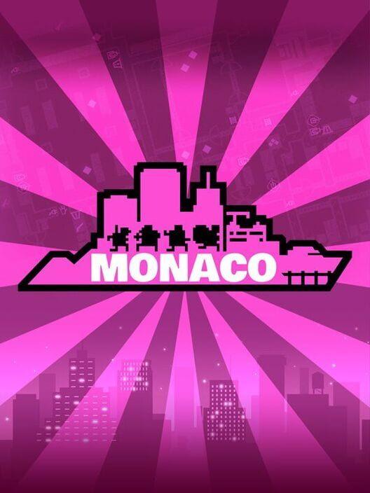 Monaco: What's Yours Is Mine image