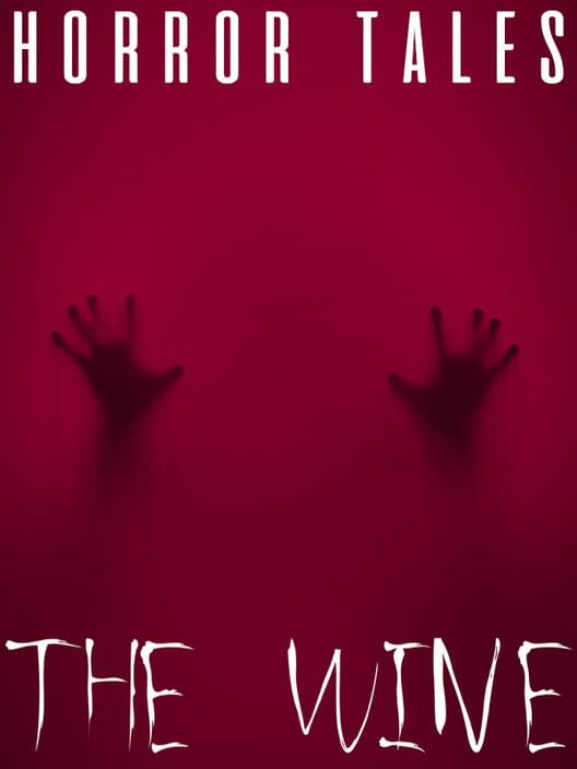 Horror Tales: The Wine image