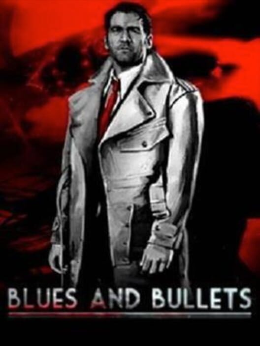 Blues and Bullets image