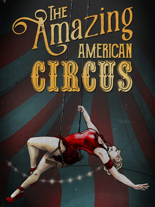 The Amazing American Circus Display Picture