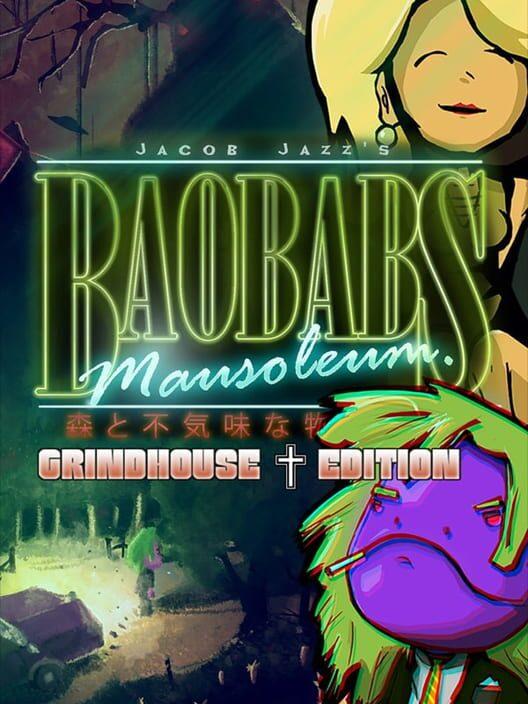 Baobabs Mausoleum: Grindhouse Edition image
