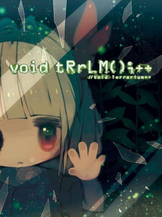 void tRrLM();++ //Void Terrarium++ image