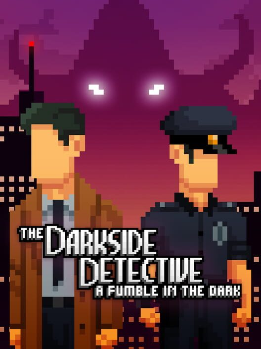 The Darkside Detective: A Fumble in the Dark Display Picture
