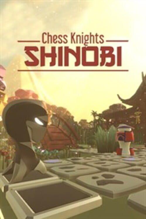 Chess Knights: Shinobi Display Picture