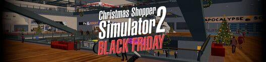 Christmas Shopper Simulator Apk.Christmas Shopper Simulator 2 Black Friday