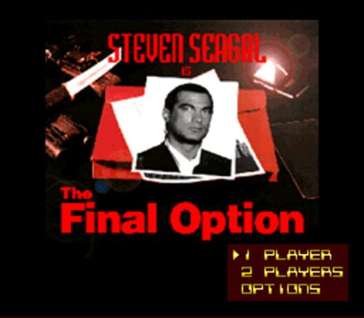 Steven Seagal is The Final Option Display Picture
