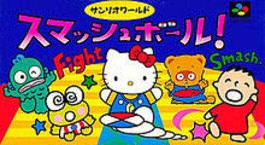 Sanrio World Smash Ball! image
