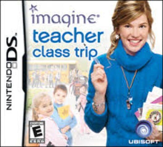Imagine: Teacher: Class Trip Display Picture