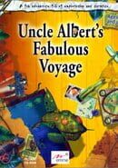 Uncle Albert's Fabulous Voyage