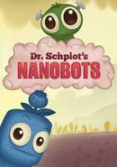 Dr. Schplot's Nanobots