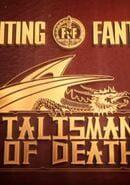 Fighting Fantasy: The Talisman of Death