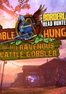 Borderlands 2: The Horrible Hunger of the Ravenous Wattle Gobbler