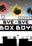 Goodbye! BoxBoy!