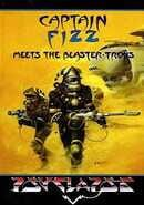 Captain Fizz Meets the Blaster-Trons