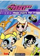Powerpuff Girls: Mojo's Pet Project