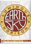 Earth And Sky 3: Luminous Horizon