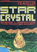 Star Crystal Episode 1 - Mertactor: The Volentine Gambit