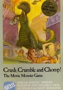 Crush, Crumble and Chomp!