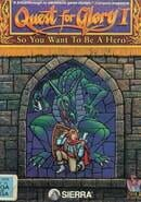 Quest for Glory: So You Want to Be a Hero