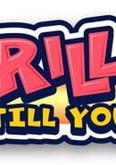 Mr Driller: Drill Till You Drop