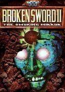 Broken Sword II: The Smoking Mirror