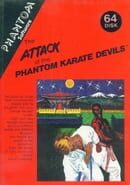 Attack of the Phantom Karate Devils
