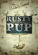 The Unlikely Legend Rusty Pup