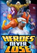 Heroes Never Lose: Professor Puzzler's Perplexing Ploy