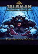 Talisman: Digital Edition - The Blood Moon