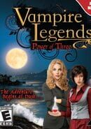 Vampire Legends: Power of Three