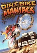 Dirt Bike Maniacs