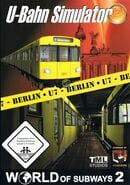 World of Subways - Volume 2: U7 Berlin