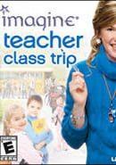 Imagine: Teacher: Class Trip