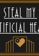 Steal My Artificial Heart