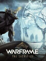 Warframe: The Sacrifice