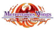 Mercenaries Wings: The False Phoenix
