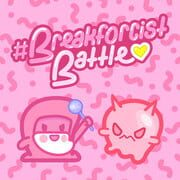 Breakforcist Battle
