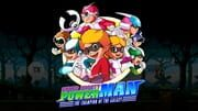 Super Mighty Power Man – The Champion of the Galaxy