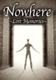 Nowhere: Lost Memories