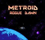 Metroid - Rogue Dawn