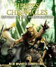 Heroes Chronicles: Revolt of the Beastmasters